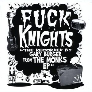 Recorded By Gary Burger from the Monks EP