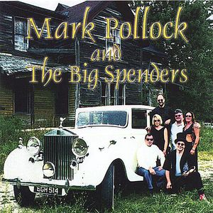 Mark Pollock & the Big Spenders