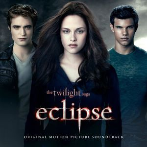 Twilight Saga: Eclipse (Original Soundtrack)