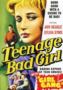 Teenage Bad Girl & Girl Gang