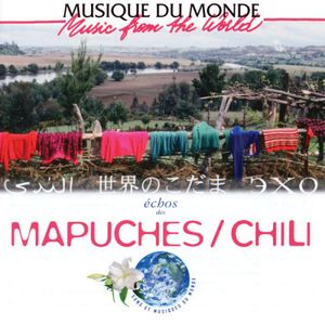 Music from the World: Echoes of Chile /  Various