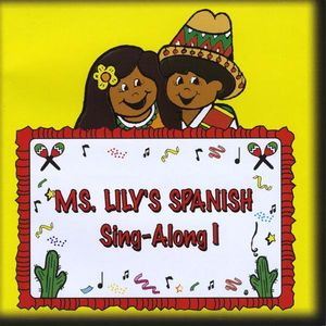 Ms. Lily's Spanish Sing-Along