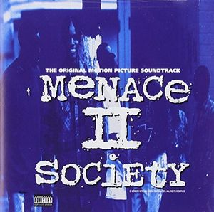 Menace II Society (Original Soundtrack) [Explicit Content]