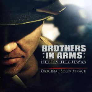 Brothers in Arms: Hells Highway (Original Game Soundtrack)