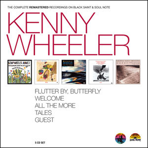 Kenny Wheeler - the Complete Remastered Recordings
