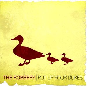 Robbery : Put Up Your Dukes