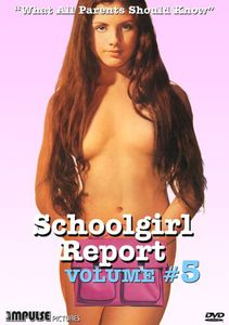 Schoolgirl Report, Vol. 5: What All Parents Should Know