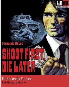 Shoot First Die Later [Remastered Edition]