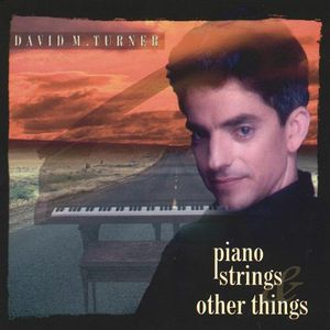 Piano Strings & Other Things