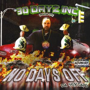 30 Dayz Inc Presents: No Days Off /  Various