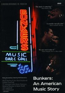 Bunkers: An American Music Story