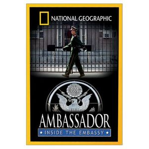 Ambassador: Inside the Embassy
