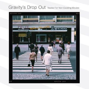 Gravity's Drop Out [Import]
