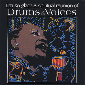 Drums & Voices a Collage of Negro Spirituals