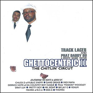 Ghettocentric 2: The Chitlin' Circuit