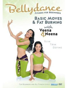 Bellydance Twins: Fitness For Biginners - Basic Moves and Fat BurningWith Veena and Neena