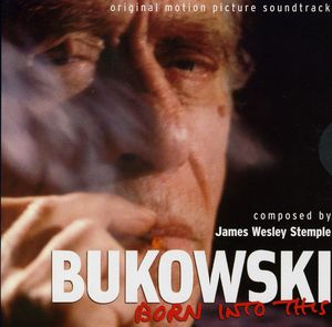 Bukowski-Born Into This (Original Soundtrack)