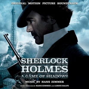 Sherlock Holmes: Game of Shadows (Score) (Original Soundtrack)