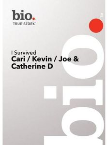 I Survived: Cari /  Kevin /  Joe & Catherine