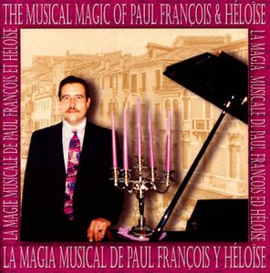 Musical Magic of Paul Francois & Heloise-La Magia