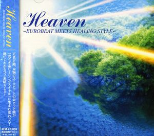 Heaven Eurobeat Meets Healing Style /  Various [Import]