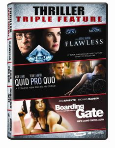 Thriller Triple Feature: Flawless/ Quid Pro Quo/ Boarding Gate
