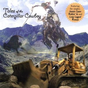 Tales of the Caterpillar Cowboy