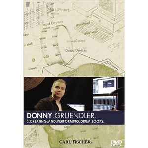 Donny Gruendler: Creating & Performing Drum Loops