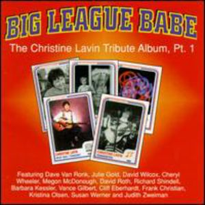 Big League Babe: Christine Lavin Trib PT 1 /  Various