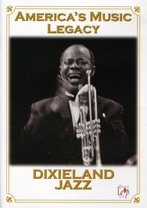 America's Music Legacy: Dixieland Jazz /  Various