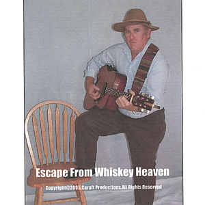 Escape from Whiskey Heaven