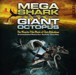 Megashark Versus Giant Octopus (Original Soundtrack)