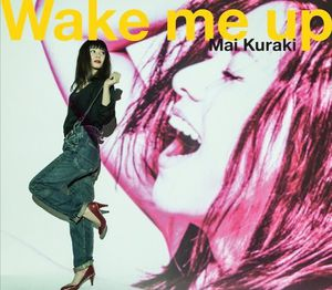 Wake Me Up [Import]