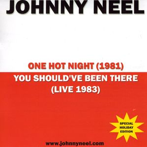 One Hot Night/ You Shouldve Been There