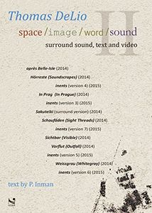 Thomas Delio: Space /  Image /  Word /  Sound II