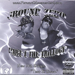 Ground Zero Part 1 the Trillogy