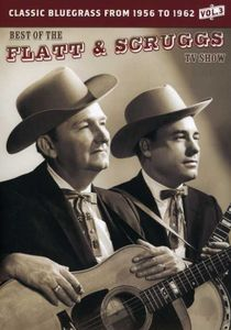 The Best of the Flatt & Scruggs TV Show: Volume 3