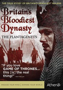 Britain's Bloodiest Dynasty: The Plantagenets