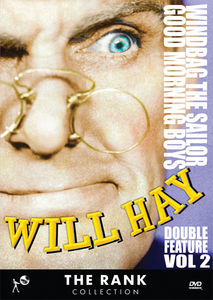 Will Hay, Vol. 2: Windbag The Sailor/ Good Morning Boys