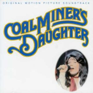 Coal Miner's Daughter (Original Soundtrack)