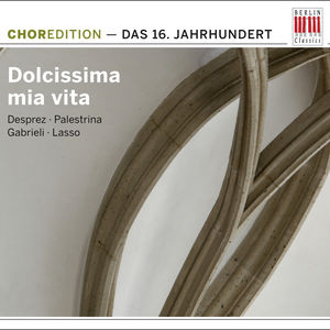 Dolcissima Mia Vita: Music of 16th Century /  Various