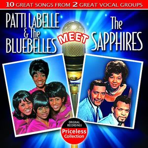 Patti LaBelle and The Blue Belles Meet The Sapphires