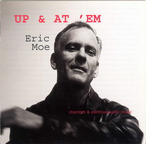 Up & Et Em: Chamber & Electroacoustic Music