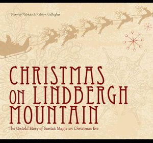 Christmas on Lindbergh Mountain the Untold Story O