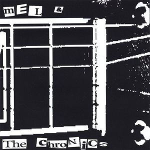 Mel & the Chronics