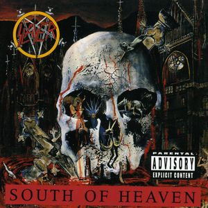 South of Heaven [Explicit Content]