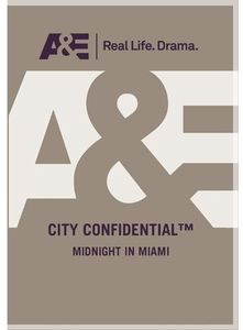 City Confidential - Midnight in Miami