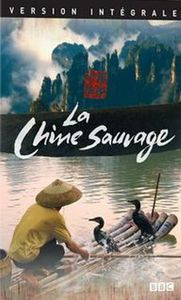 La Chine Sauvage [Import]
