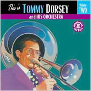 This Is Tommy Dorsey & His Orchestra 2