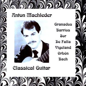 Anton Machleder-Classical Guitar